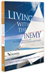 living with the enemy by Burt Nordstrand
